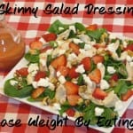 Skinny Salad Dressings