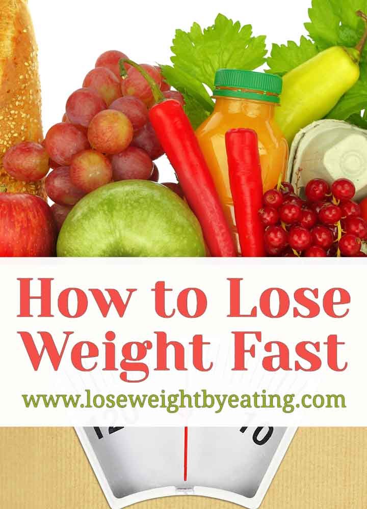 What To Eat When You Re Trying Lose Weight Fast