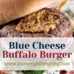 Protein Packed Blue Cheese Buffalo Burger
