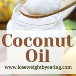 5 Coconut Oil Benefits for Weight Loss and More