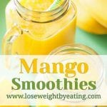13 Mango Smoothie Recipes for Weight Loss